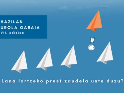 Apirilean hasiko da HAZILAN Urola Garaia programaren VII. edizioa / En abril comenzará una nueva edición de HAZILAN Urola Garaia