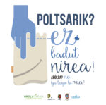 Poltsa berrerabilgarriak erabiltzeko sentsibilizazio kanpaina / Campaña de sensibilización para promover el empleo de bolsas reutilizables.