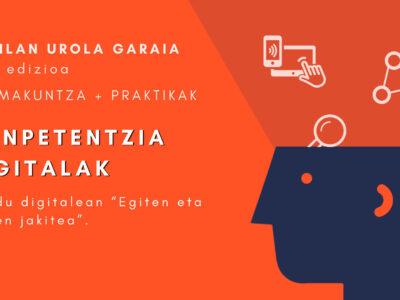 La nueva edición de HAZILAN se centrará en las competencias digitales / HAZILANen edizio berriak konpetentzia digitalak landuko ditu